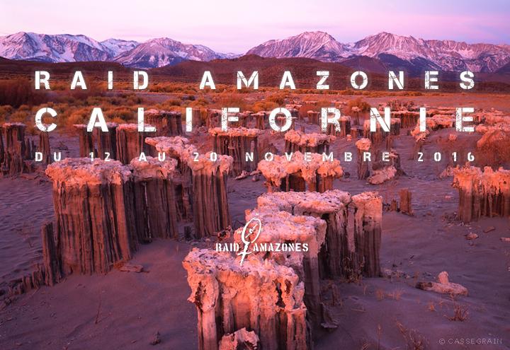 Après le Raid Amazones en Californie... vous irez où ? Mono Lake !